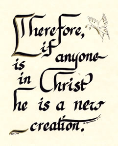 Therefore if anyone is in Christ
